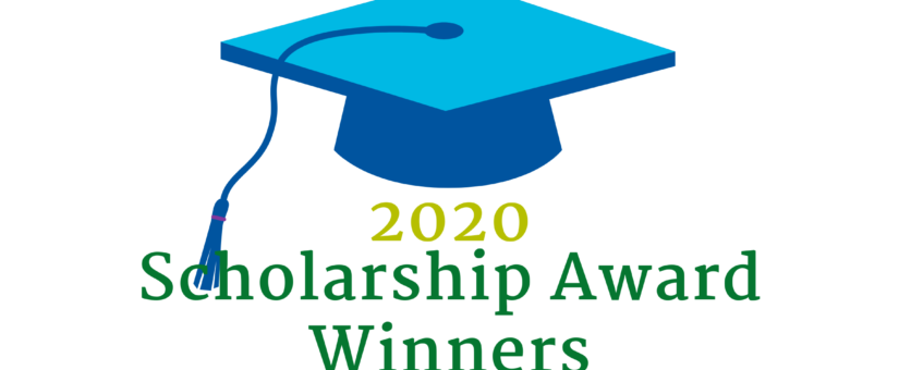 Scholarship Winners for 2020: In Their Own Words