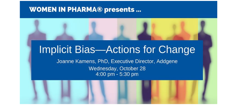"""Women in Pharma Presents """"Implicit Bias – Actions for Change"""""""