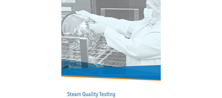 Steam Quality Testing – Introduction & Best Practices