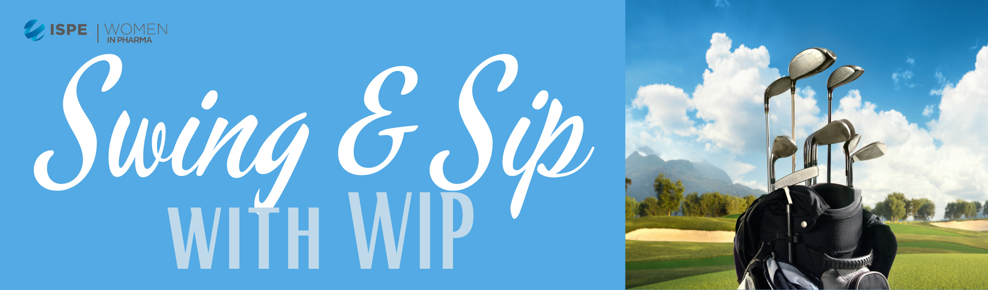 ISPE Swing and Sip with WIP